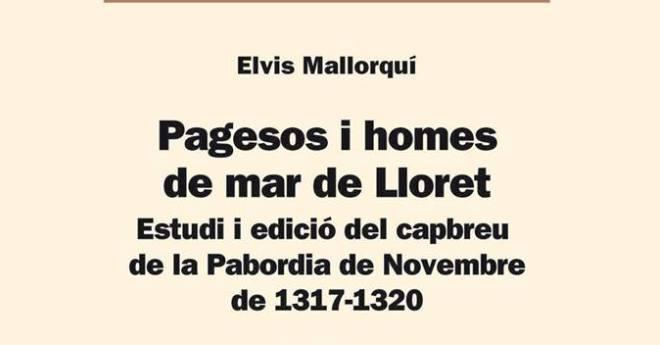 Elvis Mallorquí presenta un llibre sobre Lloret al segle XIV