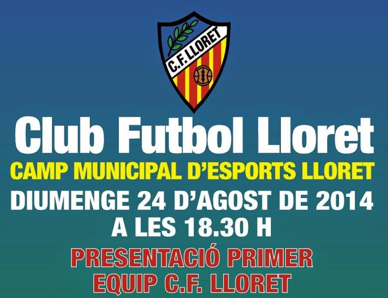 Presentació 'innovadora' del Club de Futbol Lloret, aquest diumenge