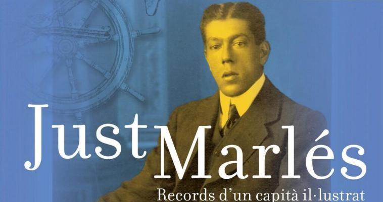 La història de Just Marlés és poc coneguda pels lloretencs