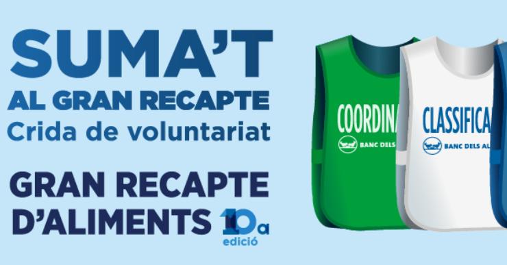 Crida per aconseguir voluntaris per al Gran Recapte que es farà el mes que ve