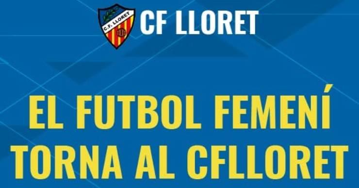 El Club de Futbol Lloret tornarà a tenir un equip femení la propera temporada