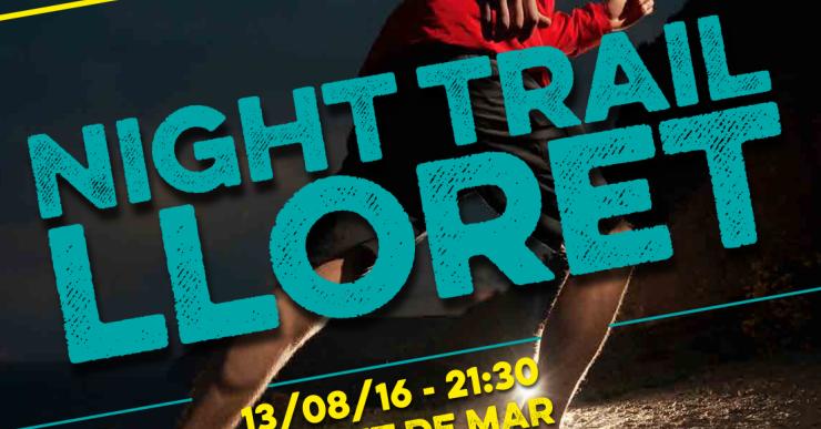 Primera Night Trail de Lloret, el proper 13 d'agost