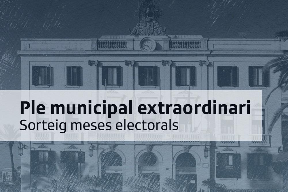 Ple municipal extraordinari soreig meses electorals de Lloret de Mar