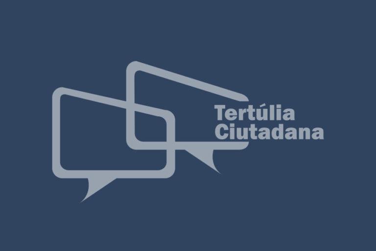Tertúlia Ciutadana – 14 Gener 2021
