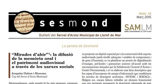 El projecte pioner 'Mirades d'ahir', el més destacat del butlletí Sesmond