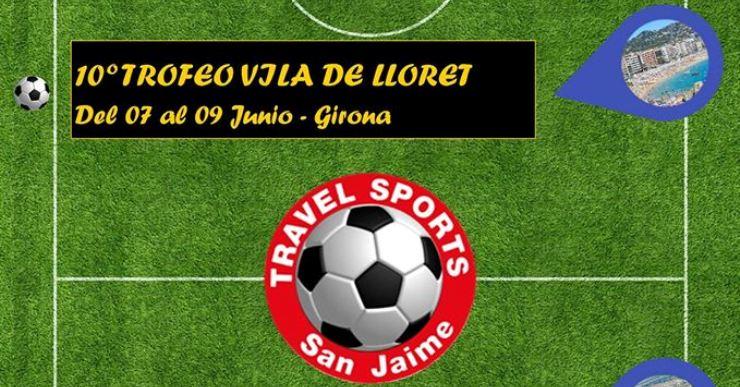 Arriba la 10a edició del Trofeu Vila de Lloret de futbol, organitzat per Travel Sports